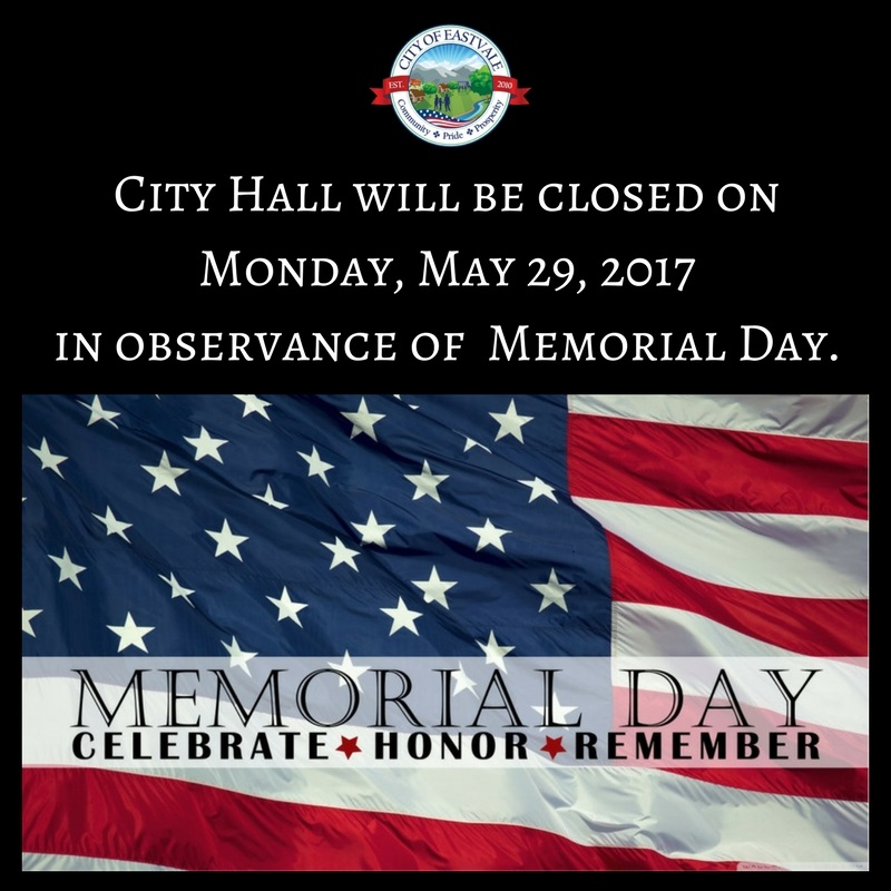 City Hall will be closed on Monday, May 29, 2017 in observance of Memorial Day.