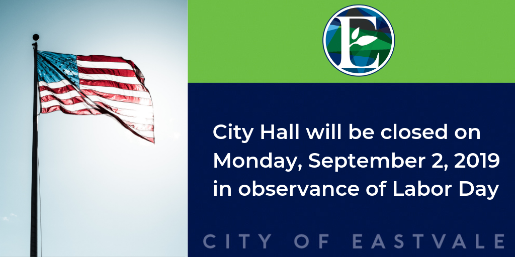 "Flyer of American Flag and the words ""City Hall will be closed on September 2 in observance of Labor Day"""